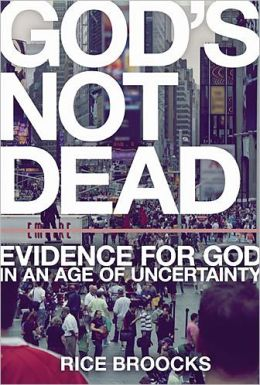 Book Review: God's Not Dead by Rice Broocks | The Daily Hatch